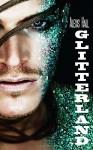 Glitterland (Edizione italiana) - Alexis Hall, Chiara Messina