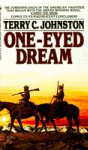 One-Eyed Dream - Terry C. Johnston