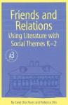 Friends and Relations K-2 - Carol Otis Hurst, Rebecca Otis