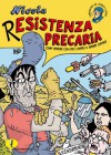 Nicola. R-esistenza precaria - Marco Pinna