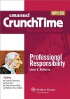 Professional Responsibility (Emanuel CrunchTime) - Steven L. Emanuel