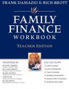 Family Finance Workbook (Teacher Edition): Discovering The Blessings Of Financial Freedom - Rich Brott