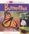The Pebble First Guide to Butterflies - Lori Shores