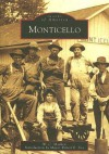 Monticello (IN) (Images of America) - W.C. Madden