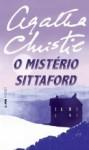 O Mistério Sittaford - Carlos André Moreira, Agatha Christie