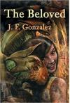 The Beloved - J.F. Gonzalez