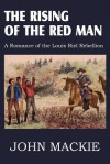 The Rising of the Red Man - John Mackie