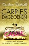 Carries Dagboeken - Candace Bushnell