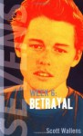 Betrayal - Scott Wallens