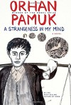 A Strangeness in My Mind: A novel - Orhan Pamuk, Ekin Oklap