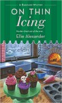 On Thin Icing - Ellie Alexander