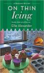 On Thin Icing - Ellie Alexander