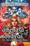 La Amenaza de las Sombras - Lucía González Lavado