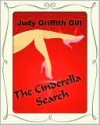 The Cinderella Search - Judy Griffith Gill