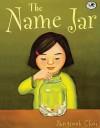 The Name Jar - Yangsook Choi