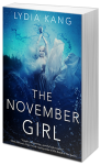 The November Girl - Lydia Kang