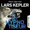 Der Hypnotiseur - Lübbe Audio, Lars Kepler, Simon Jäger