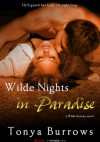 Wilde Nights in Paradise - Tonya Burrows