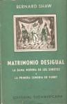 Matrimonio desigual - La dama morena de los sonetos - La primera comedia de Fanny - George Bernard Shaw