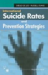 International Suicide Rates and Prevention Strategies - Diego de Leo, Russell Evans