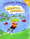 Hellooo Froggy! - Jonathan London, Frank Remkiewicz