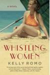 Whistling Women - Kelly Romo