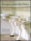 Recipes from the Dairy - Robin Weir, Peter Brears, Caroline Liddell