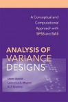 Analysis of Variance Designs: A Conceptual and Computational Approach with SPSS and SAS - Glenn C. Gamst, Lawrence S. Meyers