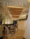 Tihany: Iconic Hotel and Restaurant Interiors - Adam D. Tihany, Thomas Keller
