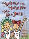 Mallory and Mary Ann Take New York - Laurie B. Friedman, Jennifer Kalis