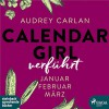 Verführt (Calendar Girl 1-3) - Audrey Carlan, Dagmar Bittner, SAGA Egmont