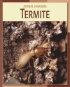 Termite - Barbara A. Somervill, Susan H. Gray