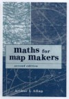 Maths for Map Makers - Arthur L. Allan