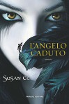 L'angelo caduto (Penryn & the End of Days #1) - Susan Ee