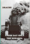 The Day of the Bonanza - Hiram M. Drache