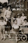 The Hard Times Bible - Anne Warwick