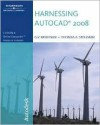 Harnessing AutoCAD 2008 [With CDROM] - Thomas A. Stellman, G.V. Krishnan