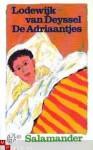 De Adriaantjes - Lodewijk van Deyssel