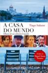 Casa do Mundo - Tiago Salazar