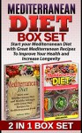 Mediterranean Diet Box Set: Start your Mediterranean Diet with Great Mediterranean Recipes To Improve Your Health and Increase Longevity (Mediterranean ... Mediterranean diet for weight loss) - Debra Brooks, Anthony Miller