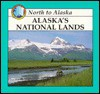 Alaska's National Lands - Lynn M. Stone