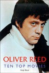 Oliver Reed: Ten Top Movies - Andy Black
