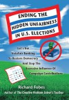 Ending The Hidden Unfairness In U.S. Elections - Richard Fobes