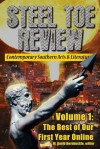 Steel Toe Review: Vol. 1: The Best of our First Year Online - M. David Hornbuckle