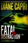 Fatal Distraction - Diane Capri