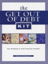The Get Out Of Debt Kit: Your Roadmap To Total Financial Freedom - Deborah McNaughton