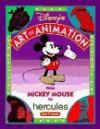 Disney's Art of Animation #2: FROM MICKEY MOUSE to HERCULES - Bob Thomas, Walt Disney Company