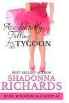 Accidentally Falling for the Tycoon - Shadonna Richards
