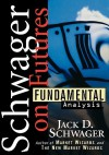 Futures: Fundamental Analysis (Wiley Finance) - Jack D. Schwager, Steven C. Turner