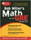 Bob Miller's Math for the GRE General Test (REA) - Bob Miller